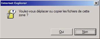 Voulez-vous déplacer ou copier les fichiers ? Oui ou Non ?